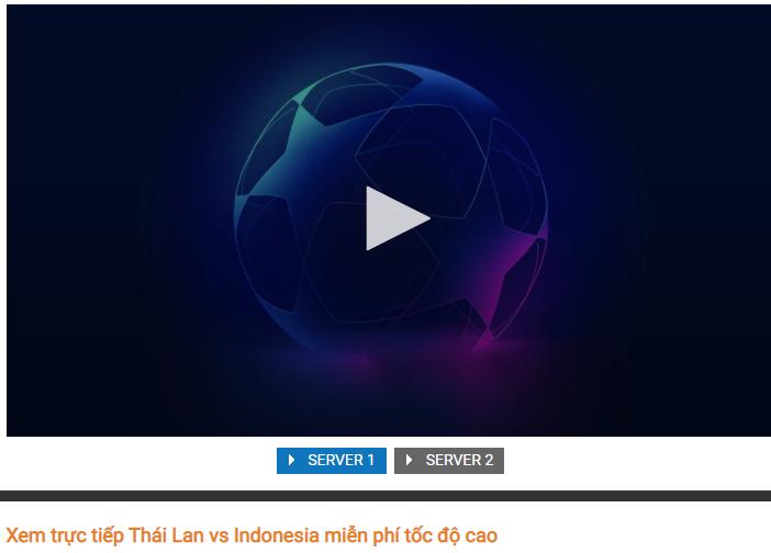 Xem trực tiếp Thái Lan vs Indonesia trên kênh nào, chiếu ở đâu? - Ảnh 2