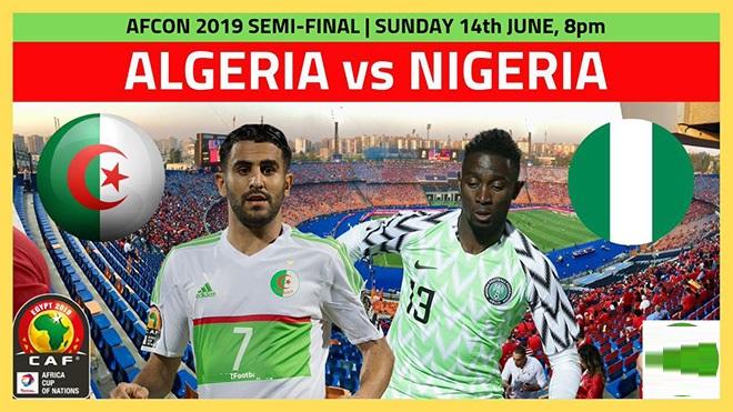 Nhận định Algeria vs Nigeria, 02h00 15/07 (CAN Cup 2019)